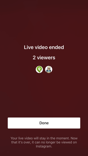 You see this screen when you end your Instagram Live broadcast.