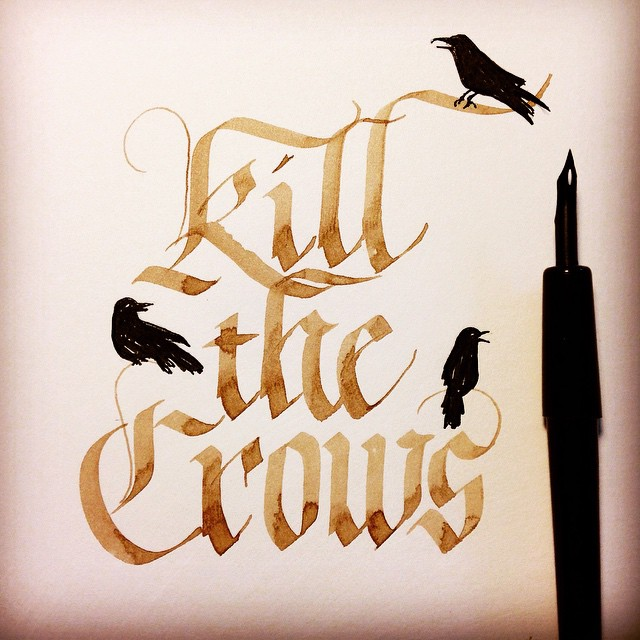 """""""Tonight, we'll fight. And when the sun rises, Castle Black will stand.""""  Some of you may remember this one from last June, inspired by the epic Battle of Castle Black episode. And yes I drew the crows with a crowquill nib.  #calligraphy #blackletter #gothic #GoT #GameOfThrones #NightsWatch #crows"""