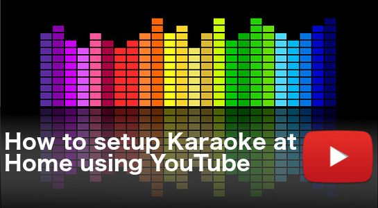 How-to-setup-Karaoke-at-Home-545x300
